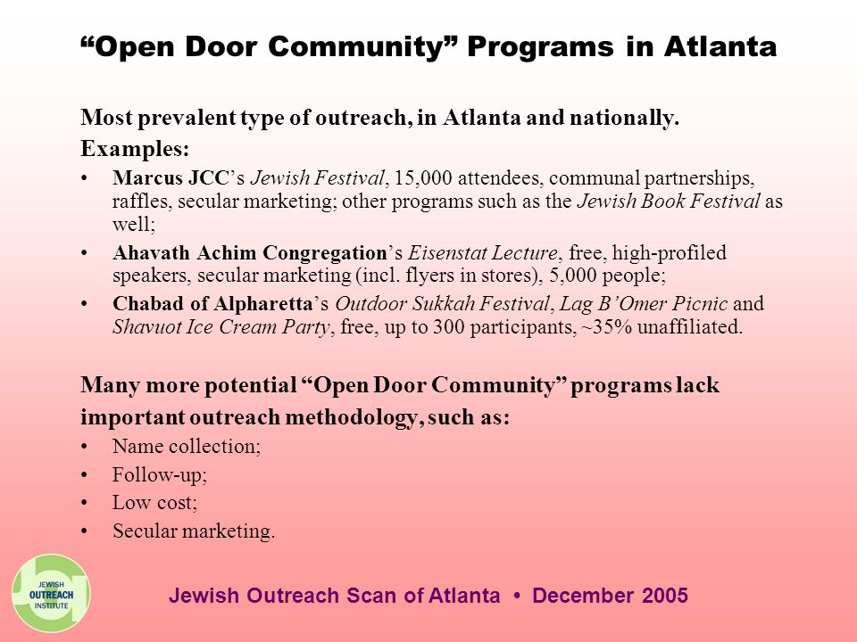 Open Door Community Programs in Atlanta Most prevalent type of outreach, in Atlanta and nationally.