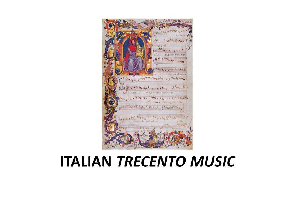 ITALIAN TRECENTO MUSIC
