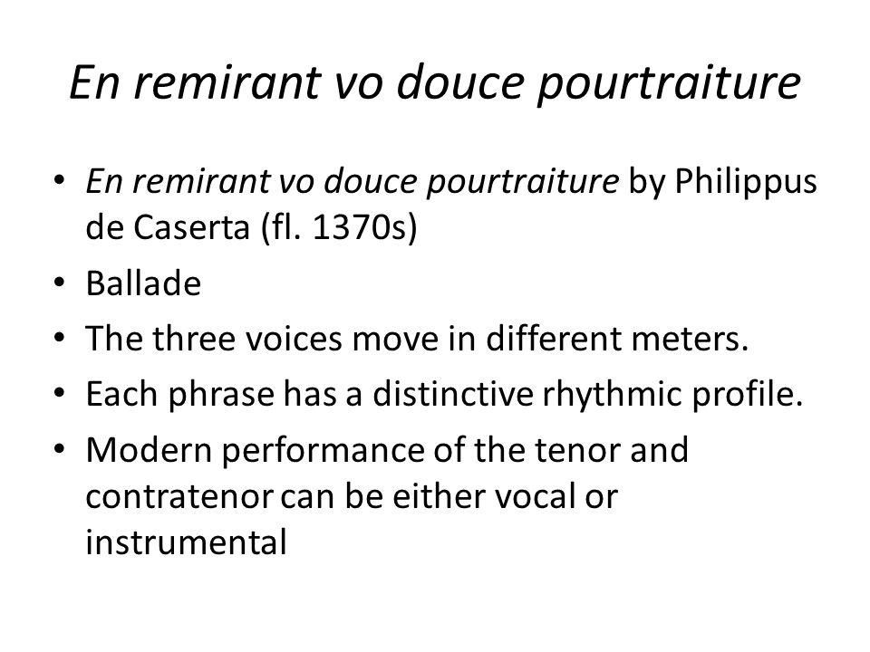 En remirant vo douce pourtraiture En remirant vo douce pourtraiture by Philippus de Caserta (fl.