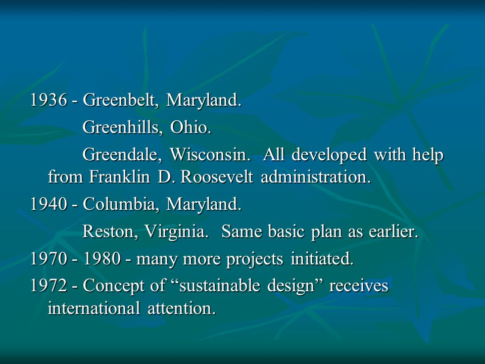 1936 - Greenbelt, Maryland.Greenhills, Ohio. Greenhills, Ohio.