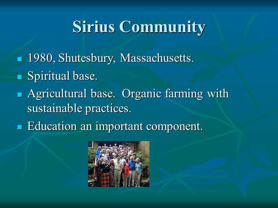Sirius Community 1980, Shutesbury, Massachusetts. 1980, Shutesbury, Massachusetts.