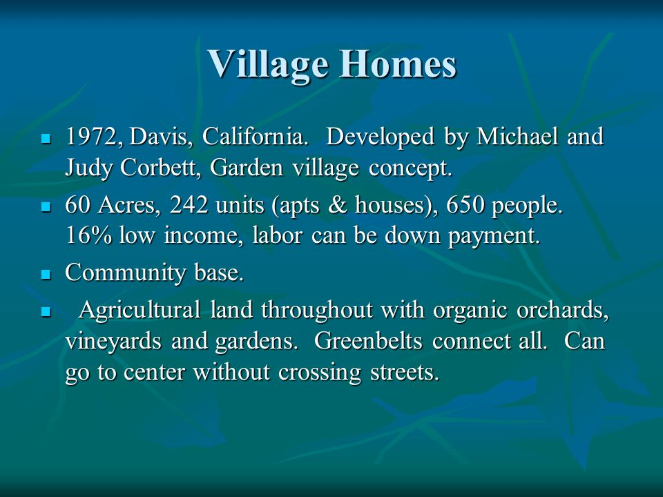 Village Homes 1972, Davis, California.
