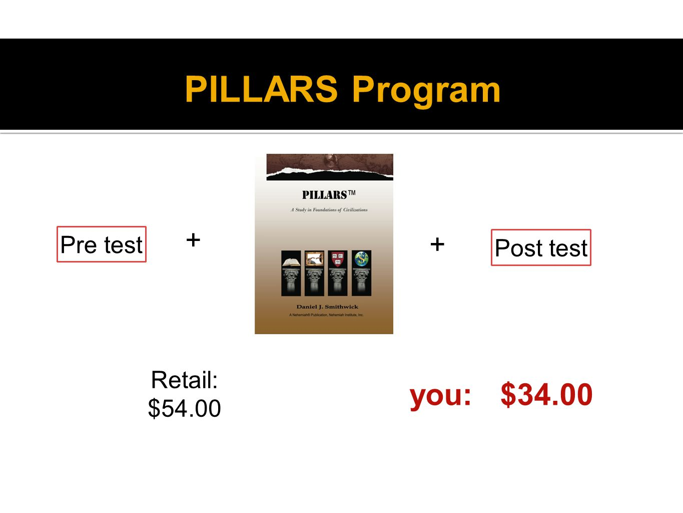 PILLARS Program Pre test Post test + + Retail: $54.00 you: $34.00