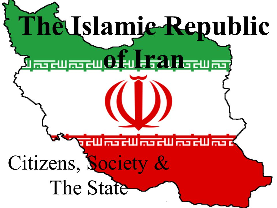 The Islamic Republic of Iran Citizens, Society & The State
