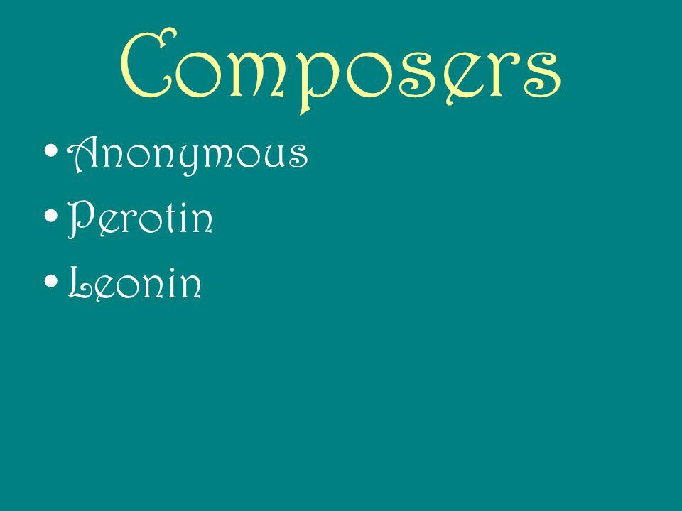 Composers Anonymous Perotin Leonin