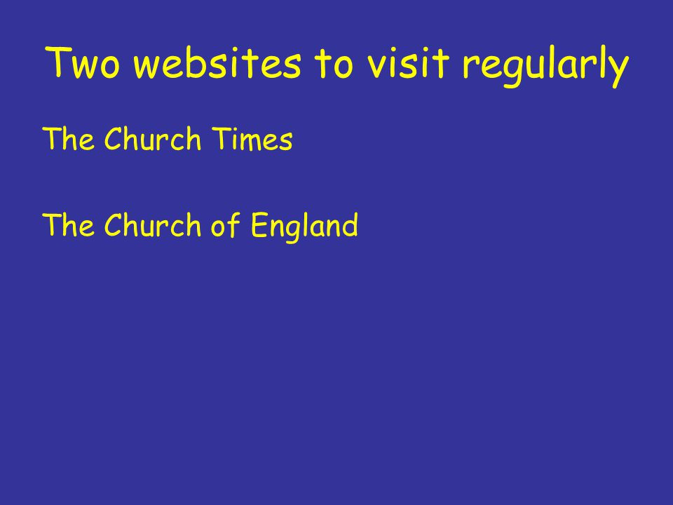 Two websites to visit regularly The Church Times The Church of England