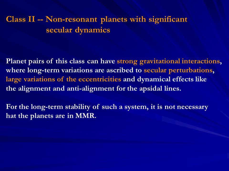 Star Planet mass_P a_P e_P Period [M_Sun] [M_Jup] [AU] [days] 55 Cnc e 0.045 0.038 0.17 2.808 (1.03) b 0.784 0.115 0.02 14.67 HD169830 b 2.88 0.81 0.31 225.62 (1.4) c 4.04 3.6 0.33 2102 HD37124 b 0.72 0.54 0.1 153 (0.91) c .