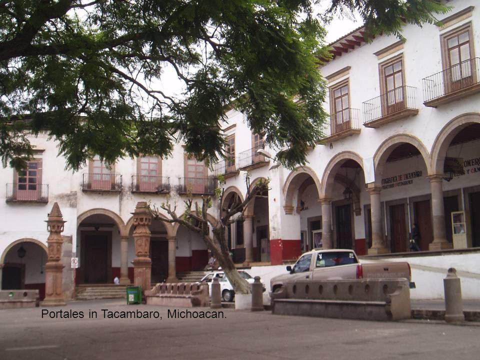 Portales in Tacambaro, Michoacan.