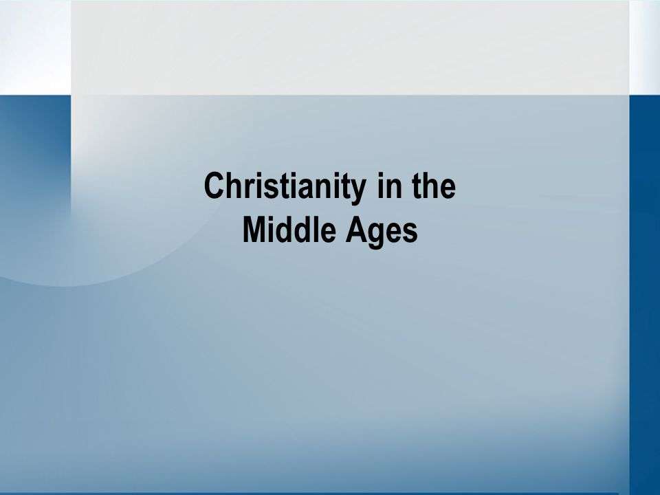 Christianity in the Middle Ages