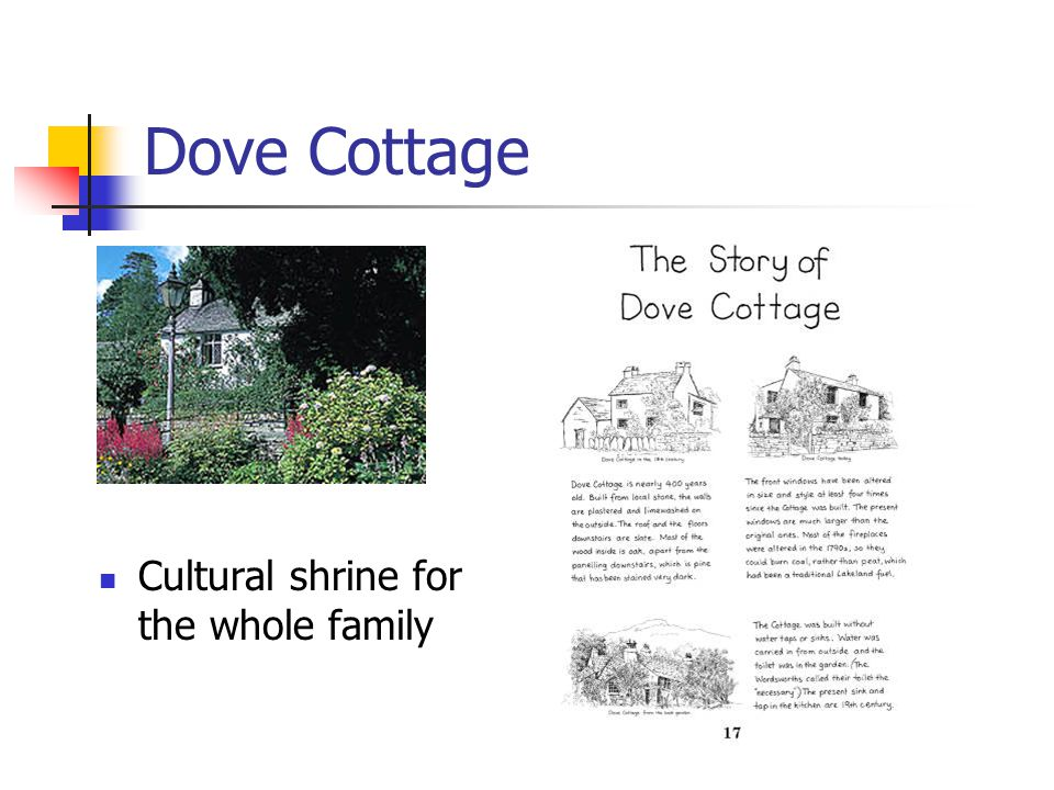Dove Cottage Cultural shrine for the whole family