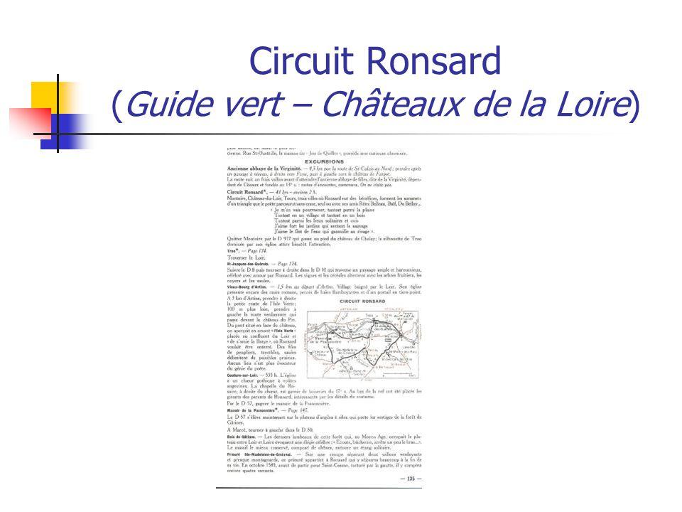 Circuit Ronsard (Guide vert – Châteaux de la Loire)