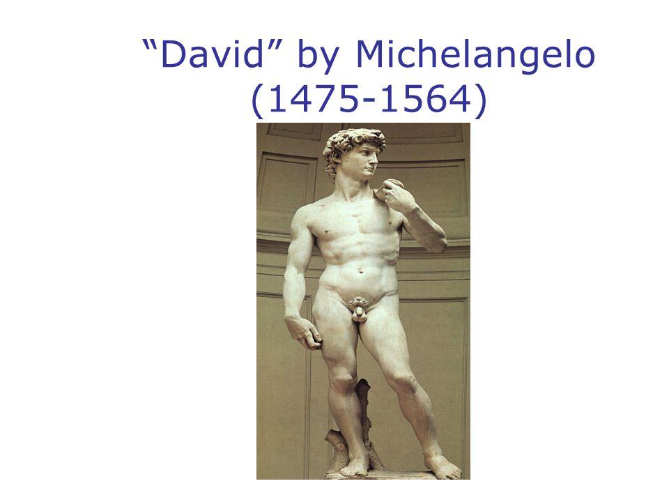 """David"" by Michelangelo (1475-1564)"