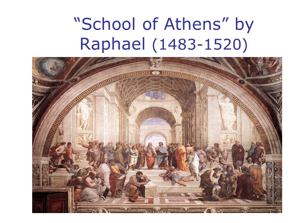 """""""School of Athens"""" by Raphael (1483-1520)"""