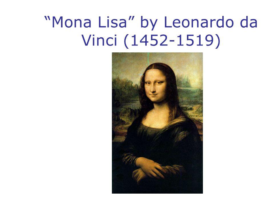 """Mona Lisa"" by Leonardo da Vinci (1452-1519)"