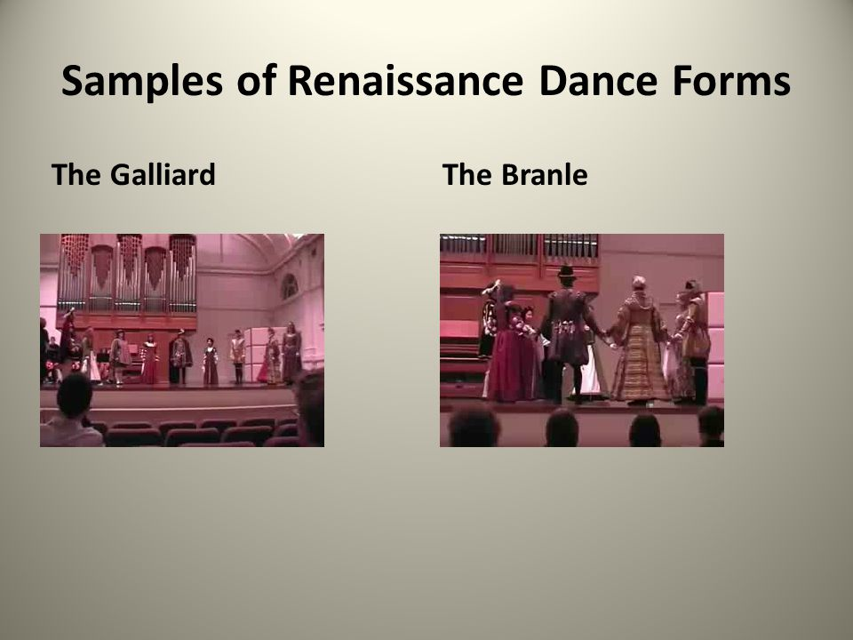 Samples of Renaissance Dance Forms The GalliardThe Branle