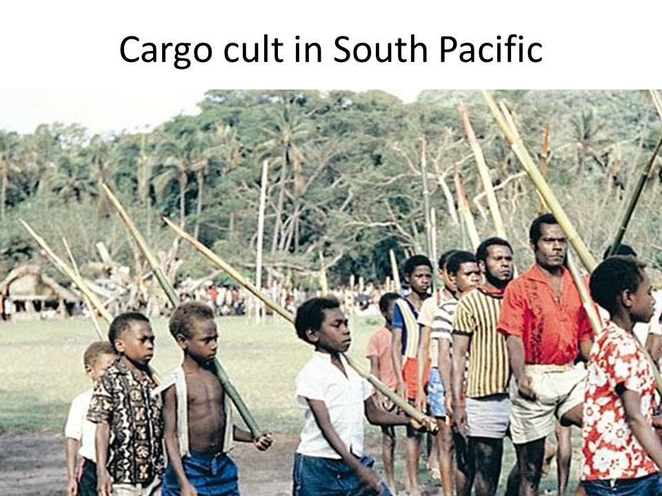 Cargo cult in South Pacific
