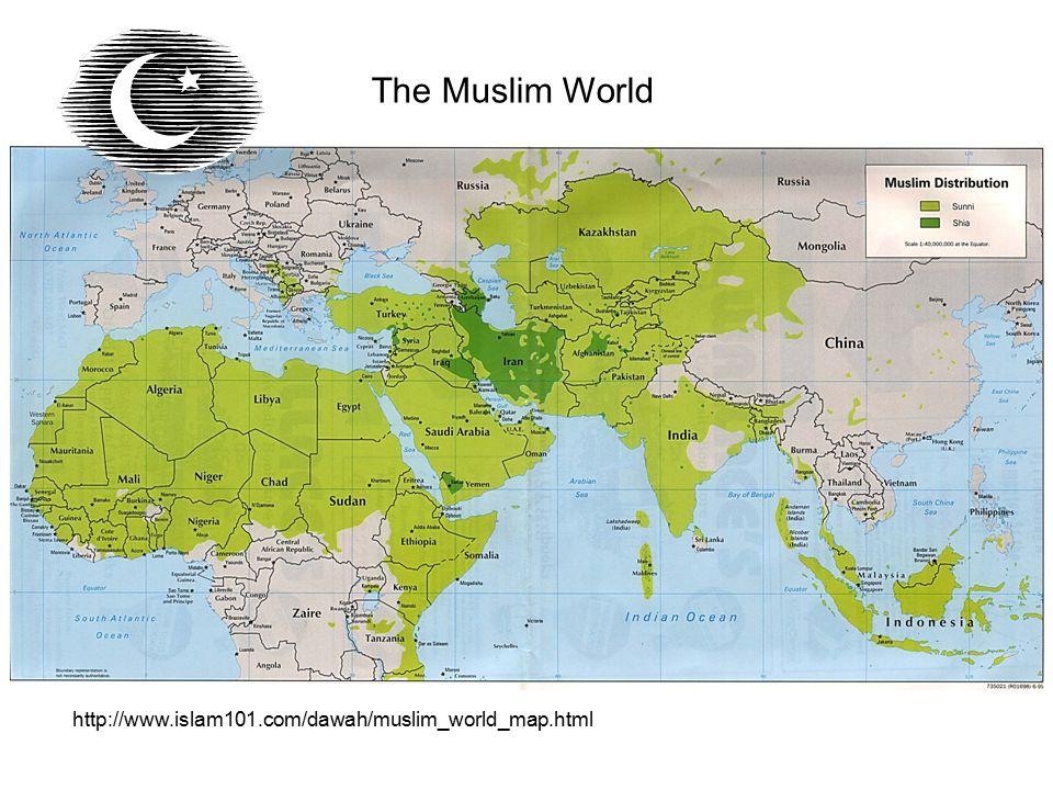 The Muslim World http://www.islam101.com/dawah/muslim_world_map.html