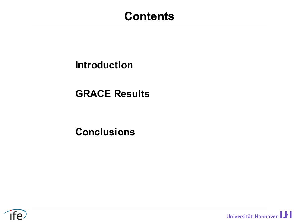 Introduction GRACE Results Conclusions Contents