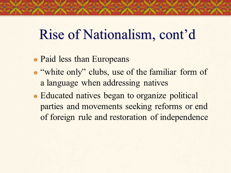 Discussion Questions  What were the various stages in the rise of nationalist movements in Asia and the Middle East, and what problems did they face.