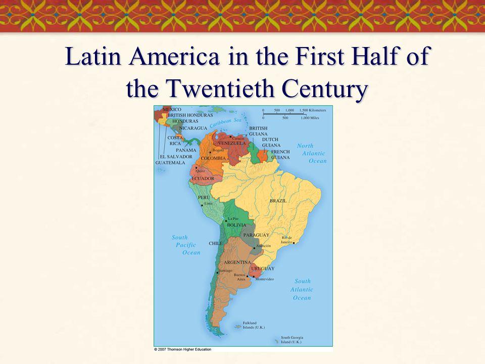 Latin America in the First Half of the Twentieth Century