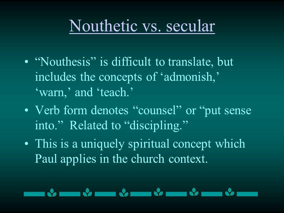 Nouthetic vs.