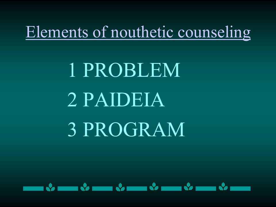 1 PROBLEM 2 PAIDEIA 3 PROGRAM