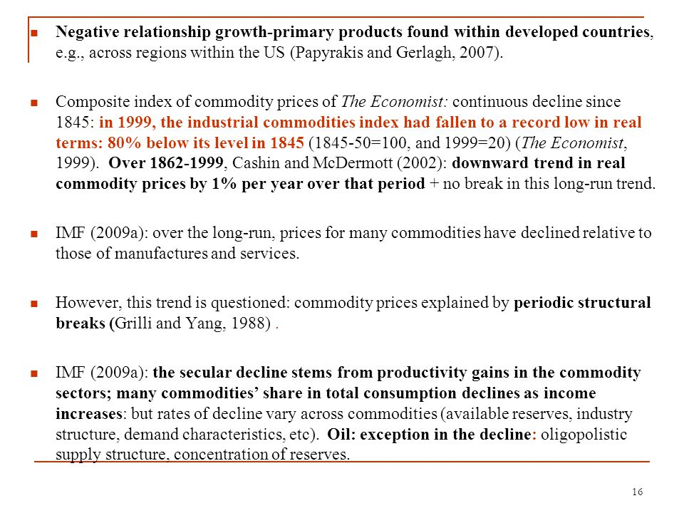 Negative relationship growth-primary products found within developed countries, e.g., across regions within the US (Papyrakis and Gerlagh, 2007). Comp