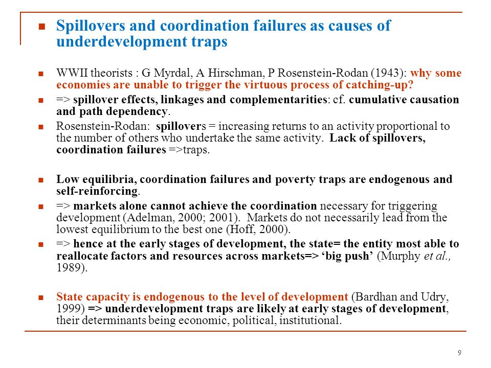 Threshold effects, bifurcations and lasting impacts of shocks Commodity-dependent countries: a 3rd feature of poverty traps= small shocks may generate large effects and make countries fall into lower equilibria: A fortiori important and recurrent shocks, world business cycles and commodity prices cycles, which affected international trade after the 1970s.
