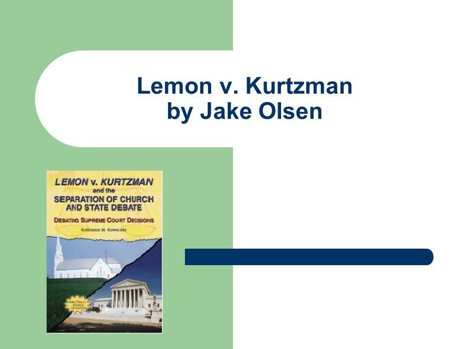 Lemon v. Kurtzman by Jake Olsen