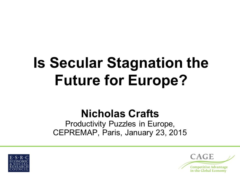 Is Secular Stagnation the Future for Europe.