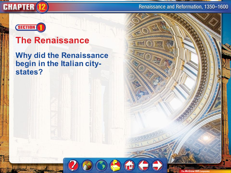 Chapter Intro 1 The Renaissance Why did the Renaissance begin in the Italian city- states?