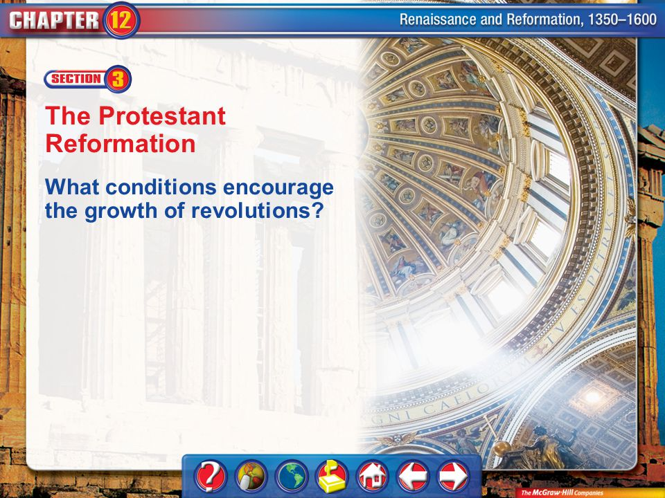 Chapter Intro 3 The Protestant Reformation What conditions encourage the growth of revolutions