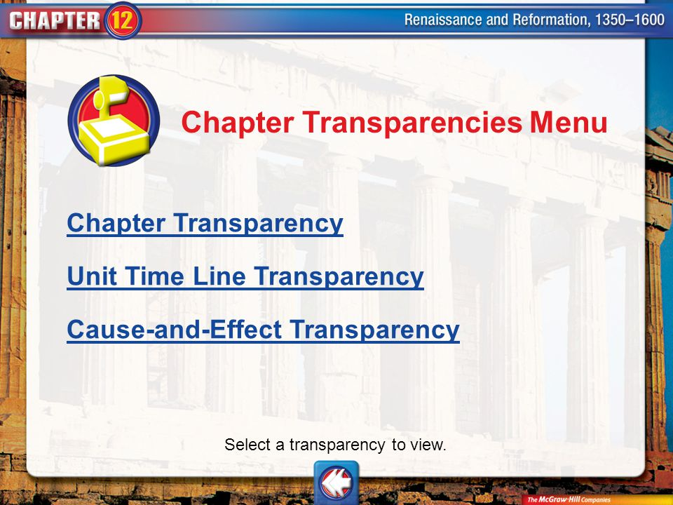 Chapter Trans Menu Chapter Transparencies Menu Chapter Transparency Unit Time Line Transparency Cause-and-Effect Transparency Select a transparency to view.