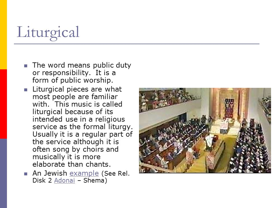 Liturgical The word means public duty or responsibility.