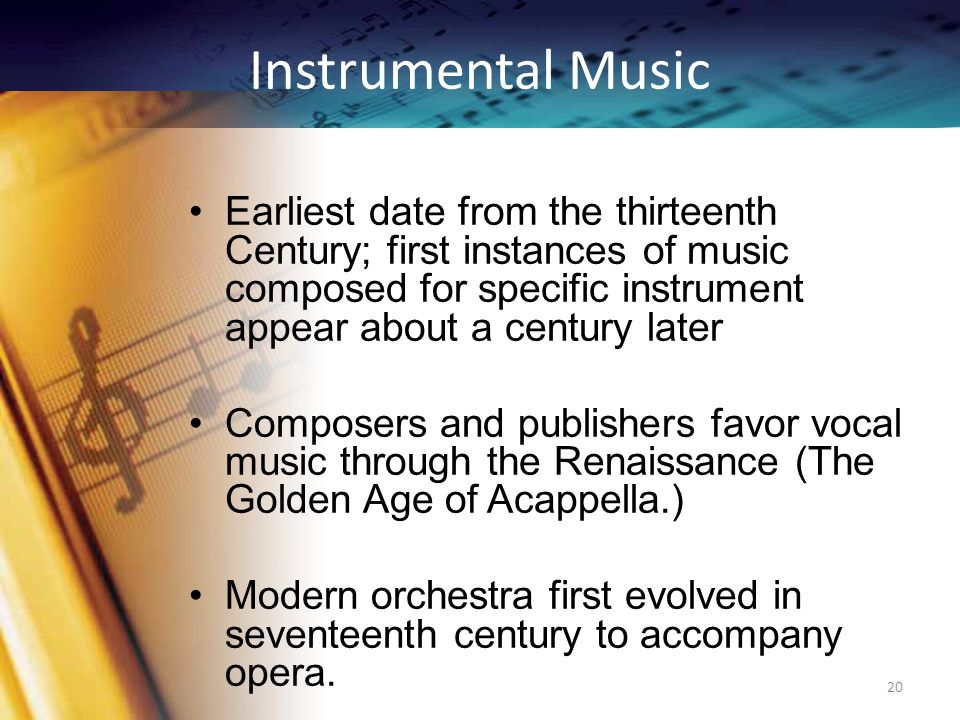 Melody and Harmony Late Renaissance – focus more on Harmony Predictable progressions, particularly at cadences By 1700, the major/minor system of harmonic organization had become common practice 19