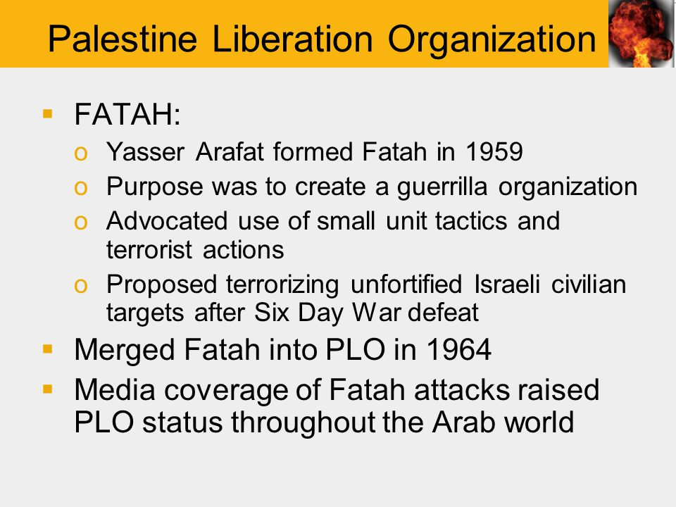 Palestine Liberation Organization  Fatah after Karamah: oAfter Fatah's attack on Israel, Israel respond with force.