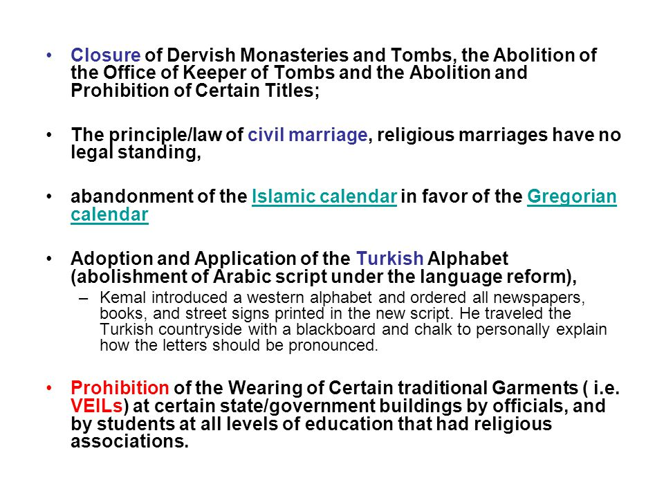 Closure of Dervish Monasteries and Tombs, the Abolition of the Office of Keeper of Tombs and the Abolition and Prohibition of Certain Titles; The prin