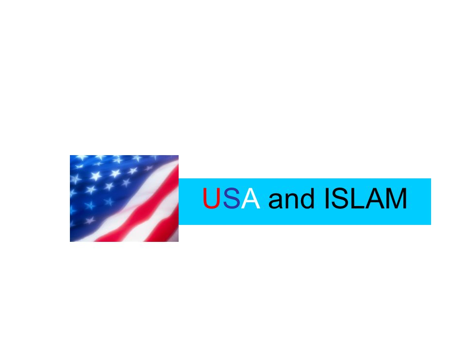 USA and ISLAM