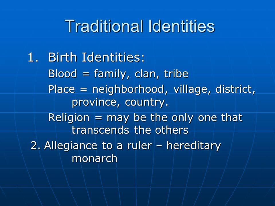 Traditional Identities Traditional Identities 1.