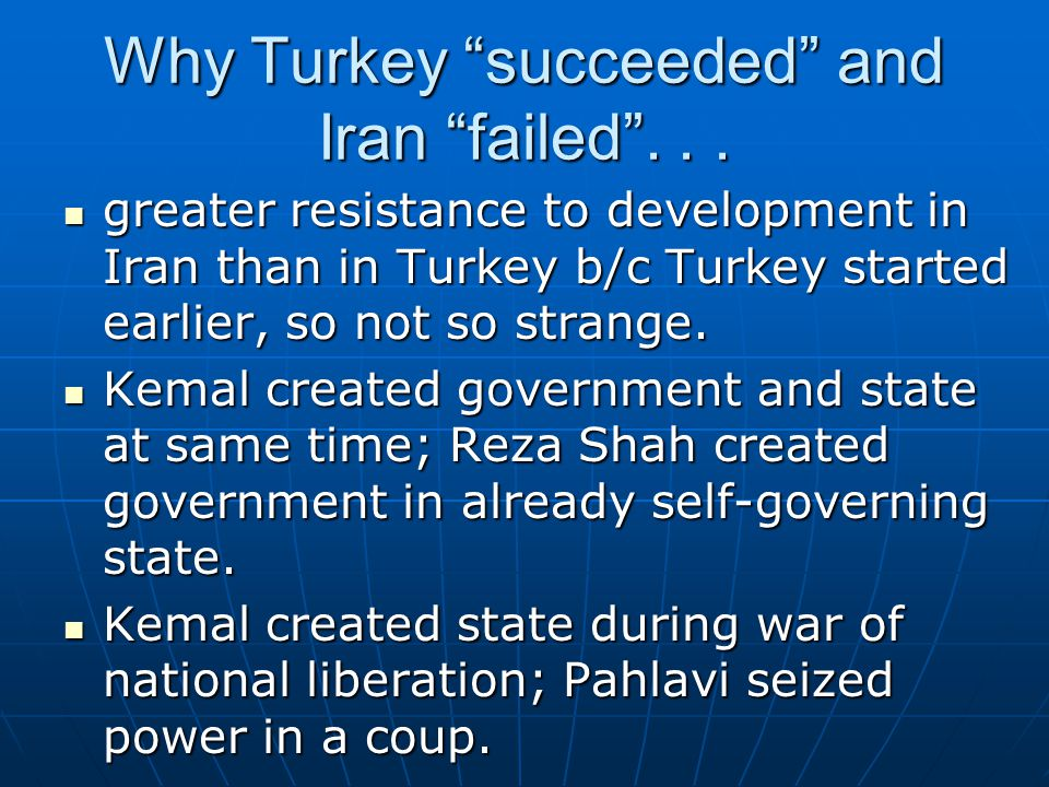 Why Turkey succeeded and Iran failed ...