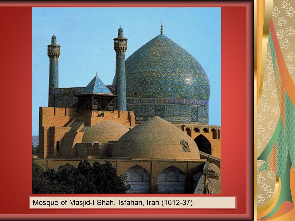 Mosque of Masjid-I Shah, Isfahan, Iran (1612-37)