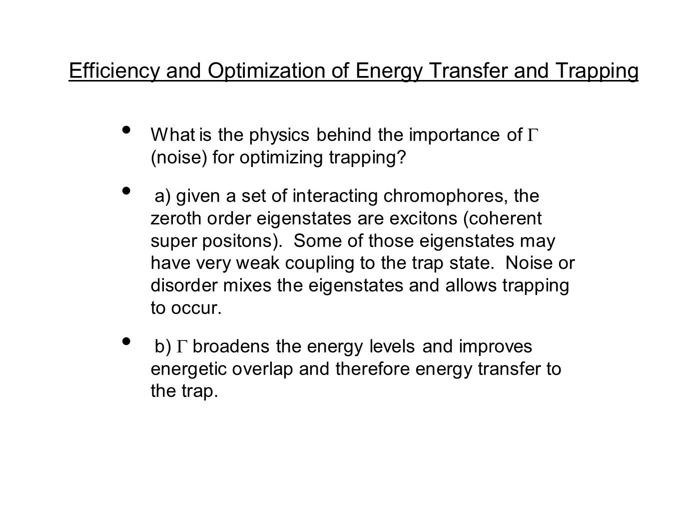 Efficiency and Optimization of Energy Transfer and Trapping What is the physics behind the importance of  (noise) for optimizing trapping.