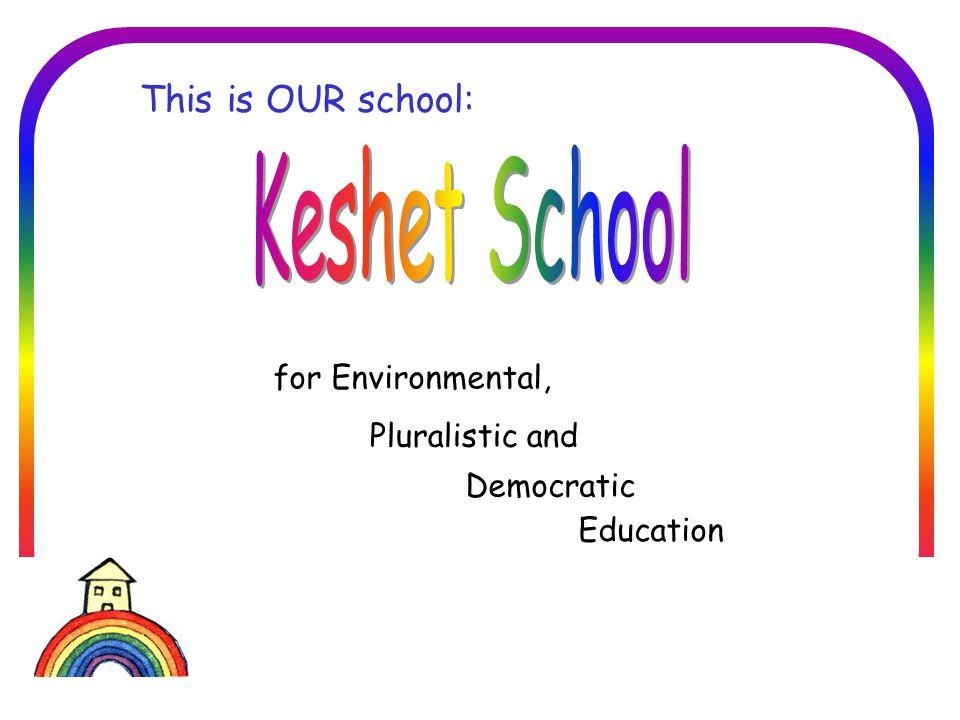 בית הספר הדמוקרטי חברתי סביבתי בזיכרון יעקב