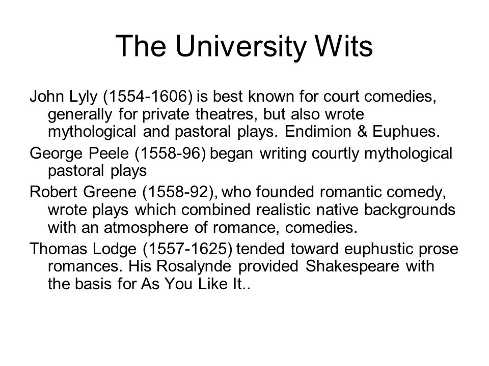 John Lyly (1554-1606) is best known for court comedies, generally for private theatres, but also wrote mythological and pastoral plays. Endimion & Eup
