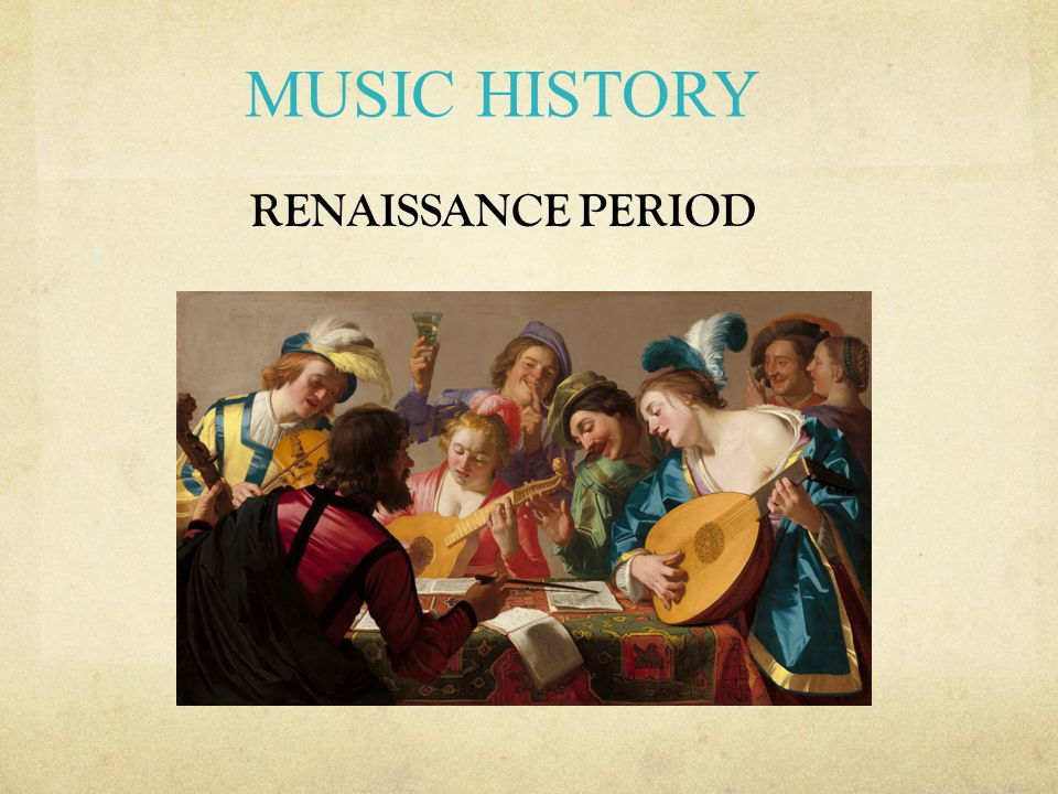 Renaissance Secular Music Music in Court and City Life The Prodigal Son among the Courtesans Musicians were hired to entertain at court and civic functions.