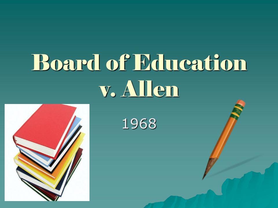 Board of Education v. Allen 1968