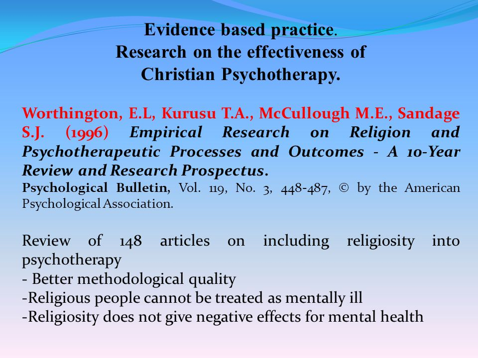 Evidence based practice. Research on the effectiveness of Christian Psychotherapy.