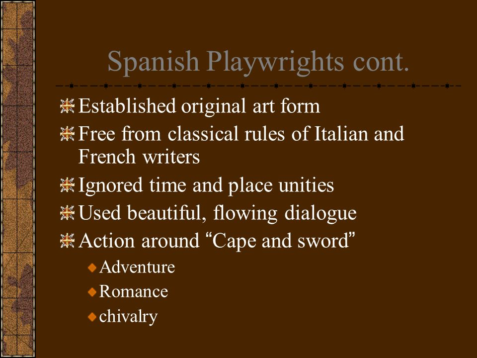 Spanish Playwrights cont.