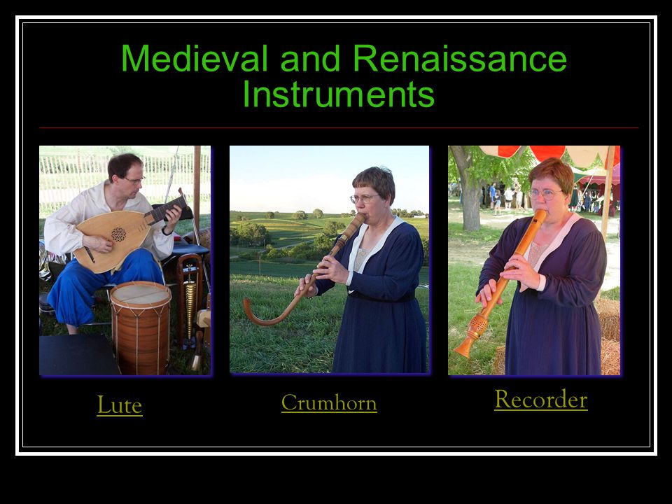 Medieval and Renaissance Instruments Lute Crumhorn Recorder