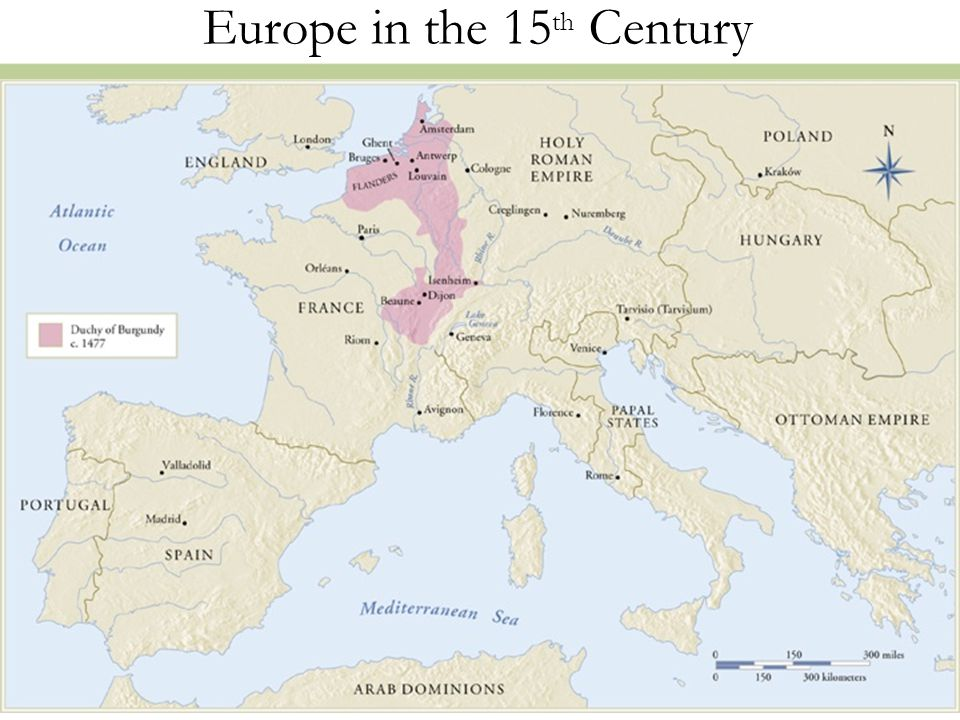 2 Europe in the 15 th Century
